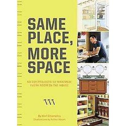 Same Place, More Space (Paperback)