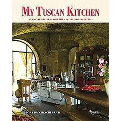 My Tuscan Kitchen (Hardcover)