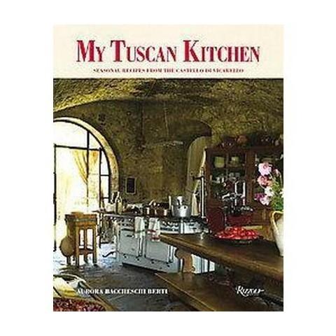 My Tuscan Kitchen (Hardcover)