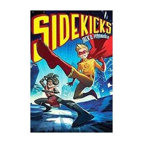 Sidekicks (Hardcover)
