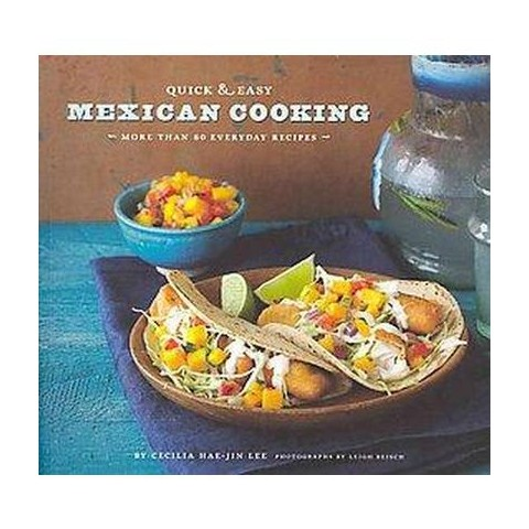 Quick & Easy Mexican Cooking (Paperback)