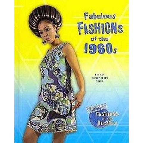 Fabulous Fashions of the 1960s (Hardcover)