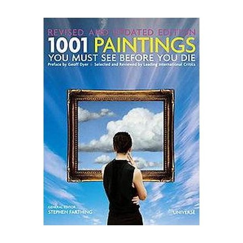1001 Paintings You Must See Before You Die (Revised / Updated) (Hardcover)