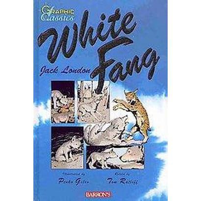 White Fang (Reprint) (Hardcover)