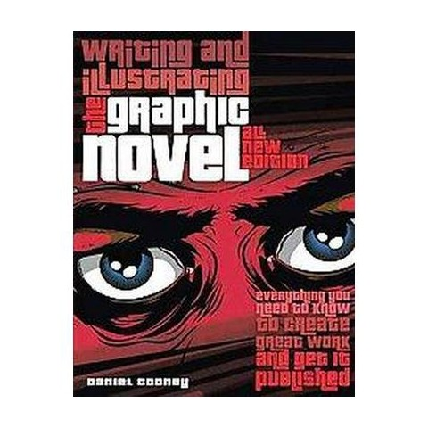 Writing and Illustrating the Graphic Novel (New) (Paperback)