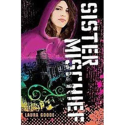 Sister Mischief (Hardcover)
