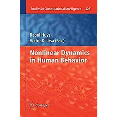 Nonlinear Dynamics in Human Behavior (Hardcover)