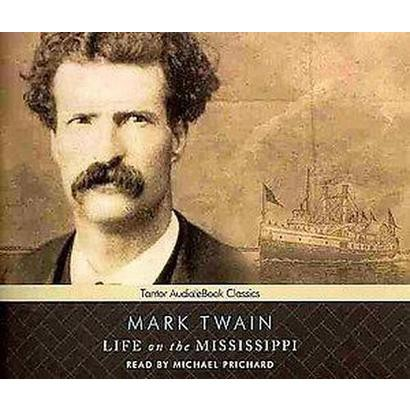 Life on the Mississippi (Unabridged) (Compact Disc)