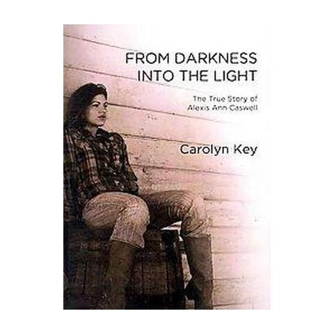 From Darkness into the Light (Paperback)