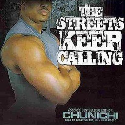 The Streets Keep Calling (Unabridged) (Compact Disc)