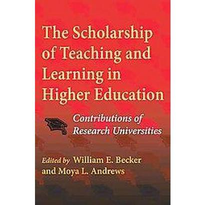 The Scholarship of Teaching and Learning in Higher Education (Paperback)