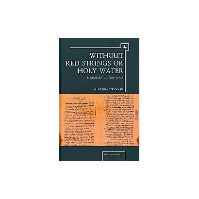 Without Red Strings or Holy Water (Hardcover)