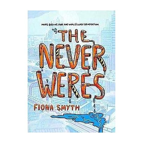 The Never Weres (Paperback)