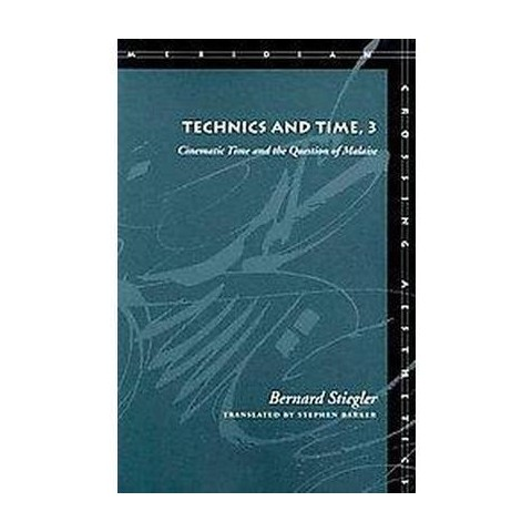 Technics and Time (Paperback)