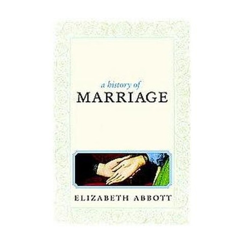 A History of Marriage (Hardcover)