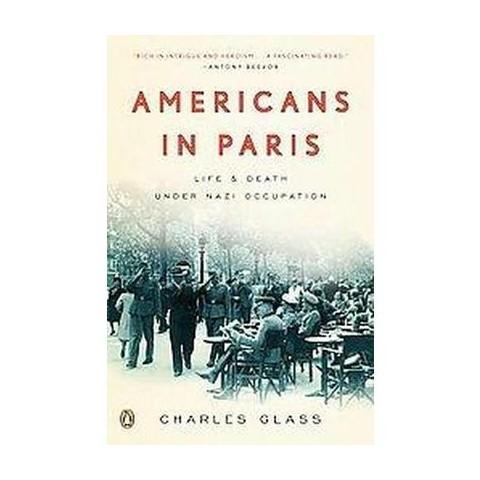 Americans in Paris (Reprint) (Paperback)