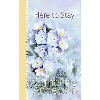 Here to Stay (Large Print) (Hardcover)