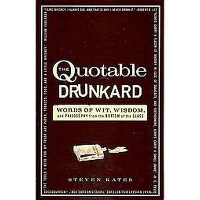 The Quotable Drunkard (Paperback)