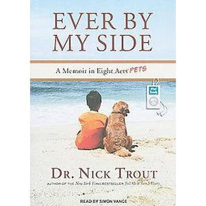Ever by My Side (Unabridged) (Compact Disc)