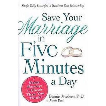 Save Your Marriage in Five Minutes a Day (Paperback)