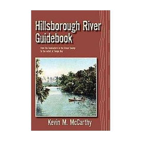 Hillsborough River Guidebook (Paperback)