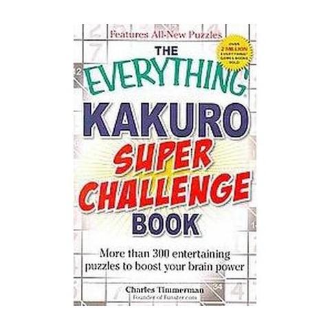The Everything Kakuro Super Challenge Book (Paperback)