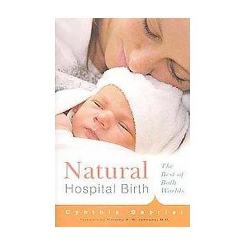 Natural Hospital Birth (Paperback)