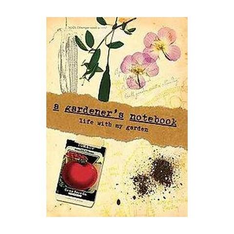 A Gardener's Notebook (Hardcover)