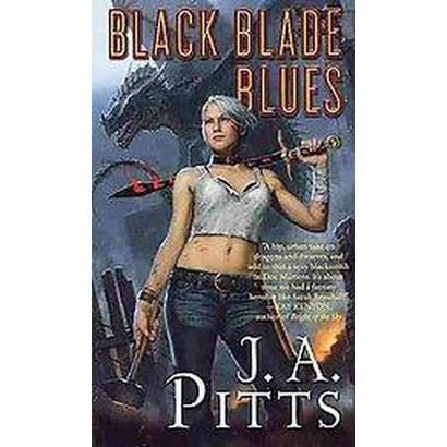 Black Blade Blues (Reprint) (Paperback)