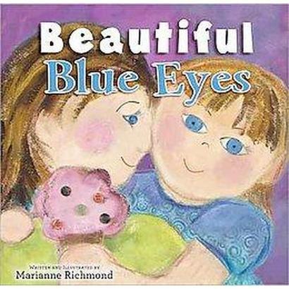 Beautiful Blue Eyes (Hardcover)