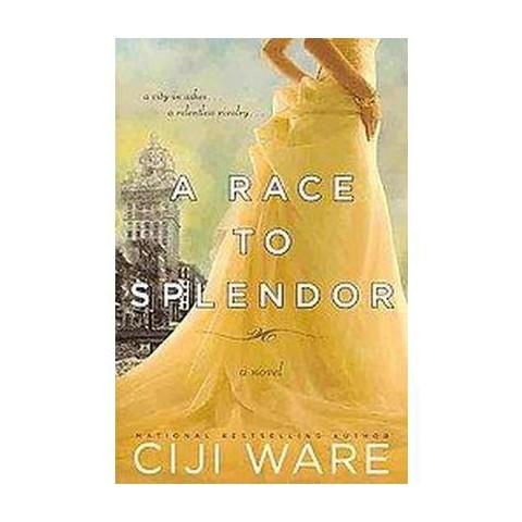 A Race to Splendor (Paperback)