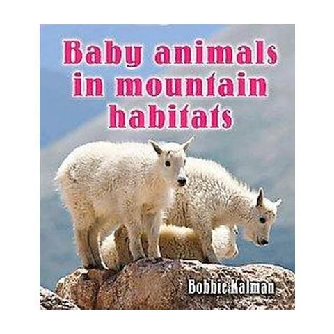 Baby Animals in Mountain Habitats (Hardcover)