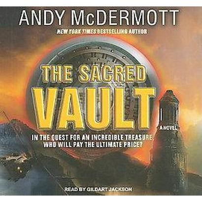 The Sacred Vault (Unabridged) (Compact Disc)