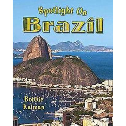 Spotlight on Brazil (Paperback)