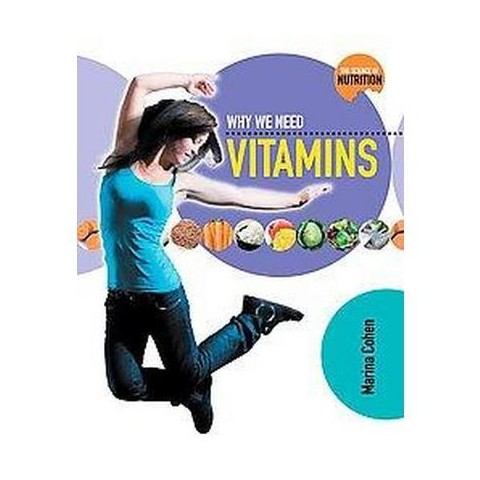 Why We Need Vitamins (Paperback)