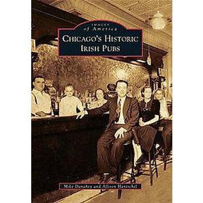 Chicago's Historic Irish Pubs (Paperback)