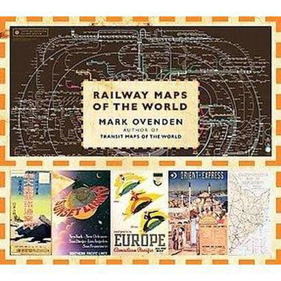 Railway Maps of the World (Hardcover)
