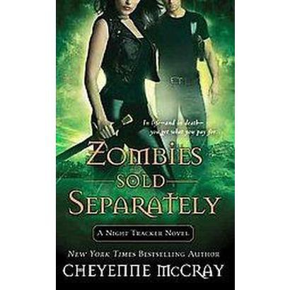 Zombies Sold Separately (Paperback)
