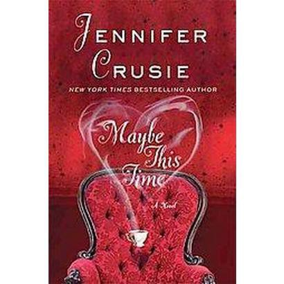 Maybe This Time (Paperback)