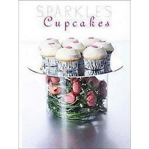 Sparkles Cupcakes (Hardcover)