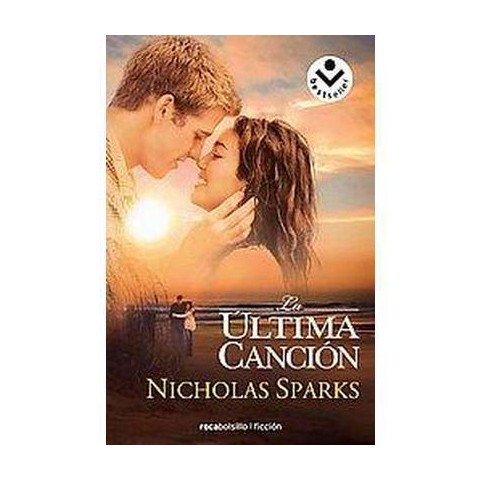La ultima cancion / The Last Song (Translation) (Paperback)