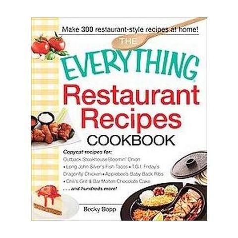 The Everything Restaurant Recipes Cookbook (Paperback)