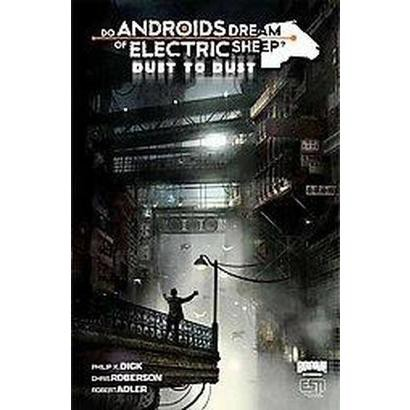 do androids dream of electric sheep vs blade runner essay