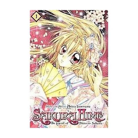 Sakura Hime: the Legend of Princess Sakura 1 : Shojo Beat Edition (Paperback)