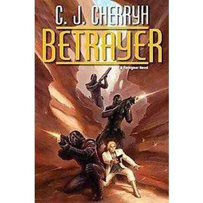Betrayer (Hardcover)