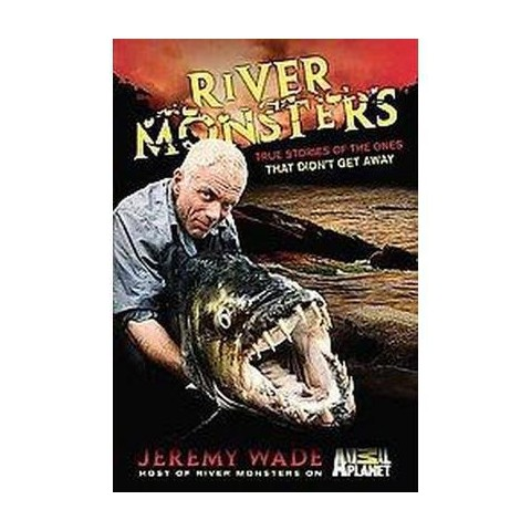 River Monsters (Hardcover)