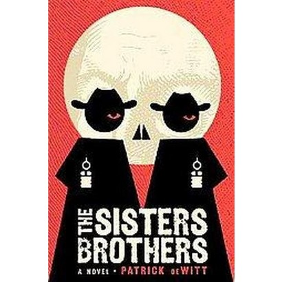 The Sisters Brothers (Hardcover)