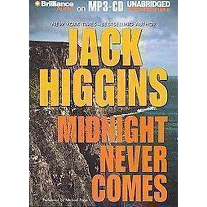 Midnight Never Comes (Unabridged) (Compact Disc)