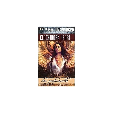 Clockwork Heart (Unabridged) (Compact Disc)