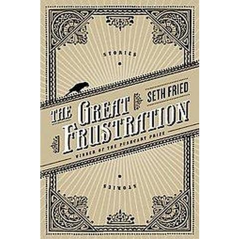 Great Frustration (Paperback)